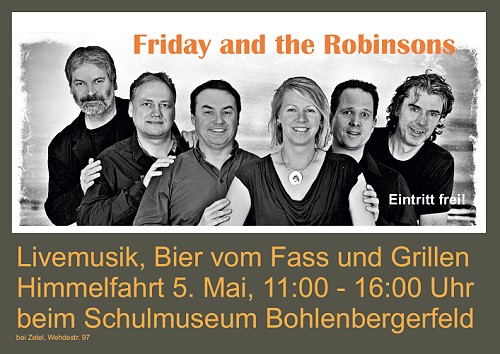 Himmelfahrt - Livemusik mit Grillen - Friday And The Robinsons
