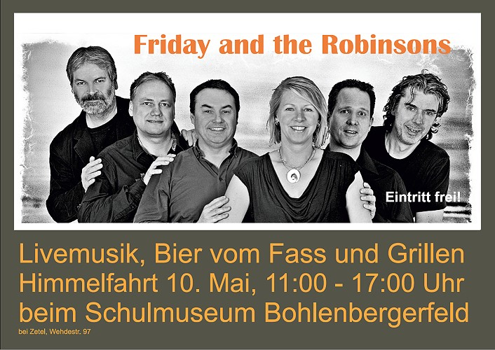 Livemusik, Bier vom Fass und Grillen mit den Friday and the Robinsons